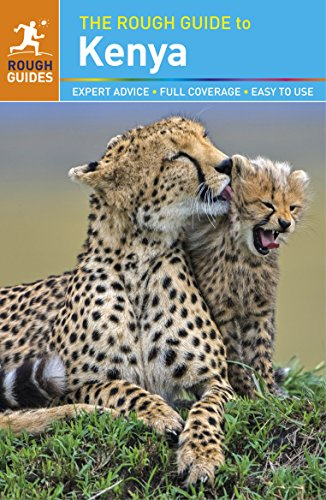 The Rough Guide to Kenya (Travel Guide) By Rough Guides