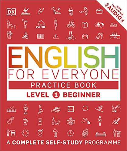 English for Everyone Practice Book Level 1 Beginner: A Complete Self-Study Programme by DK
