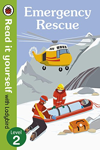 Emergency Rescue - Read It Yourself with Ladybird (Non-fiction) Level 2 By Ladybird