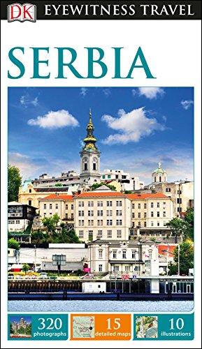 DK Eyewitness Serbia By DK Eyewitness