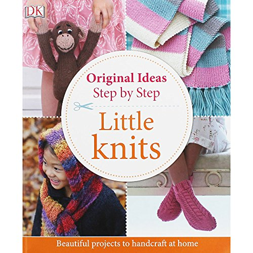 Little Knits - Original Ideas Step by Step