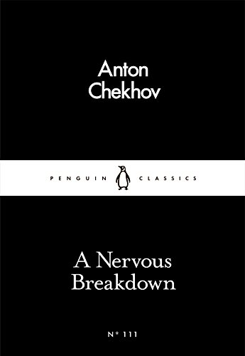 A Nervous Breakdown By Anton Chekhov