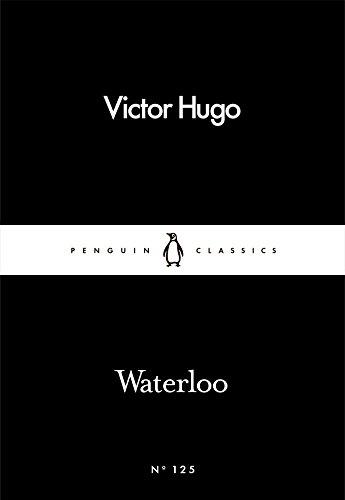 Waterloo By Victor Hugo
