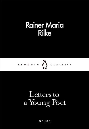 Letters to a Young Poet (Penguin Little Black Classics) By Rainer Maria Rilke