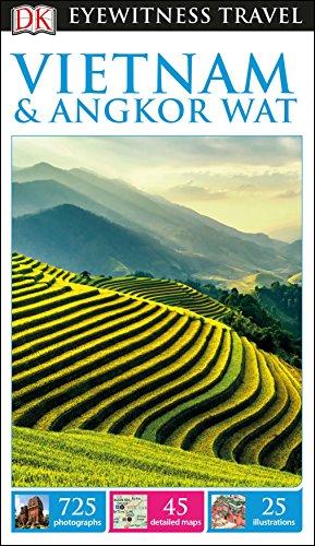 DK Eyewitness Travel Guide Vietnam and Angkor Wat (Eyewitness Travel Guides) By DK Travel