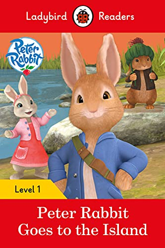 Peter Rabbit: Goes to the Island – Ladybird Readers Level 1 By Ladybird