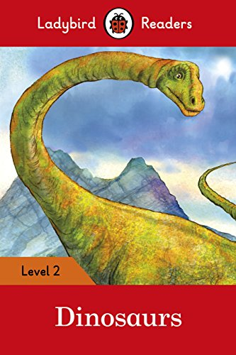 Dinosaurs – Ladybird Readers Level 2 By Ladybird