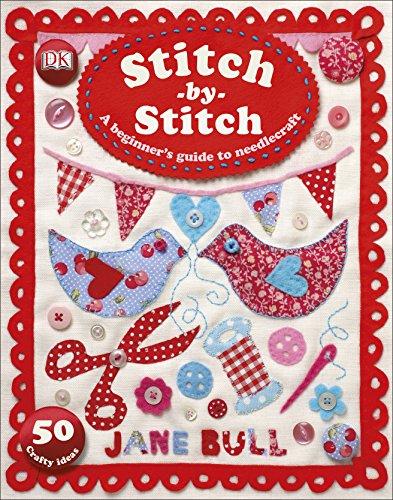 Stitch-by-Stitch By Jane Bull
