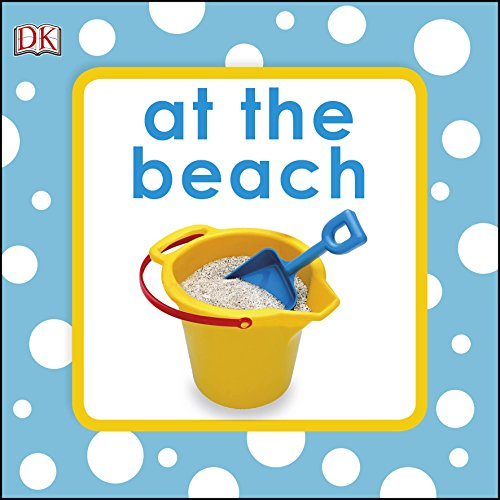 Squeaky Baby Bath Book At The Beach By DK
