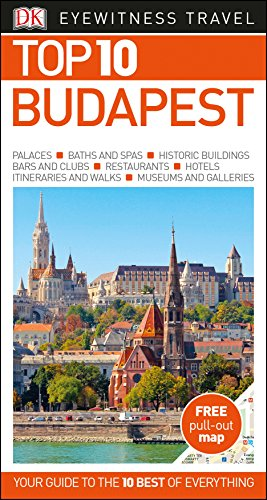 Top 10 Budapest (DK Eyewitness Travel Guide) By DK Travel