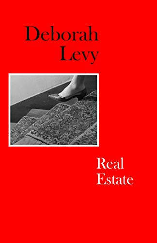 Real Estate von Deborah Levy