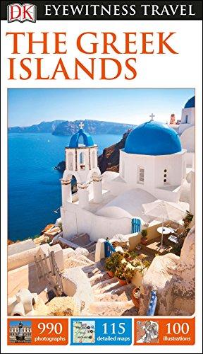 DK Eyewitness Travel Guide The Greek Islands (Eyewitness Travel Guides) By DK