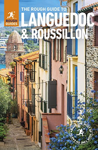 The Rough Guide to Languedoc & Roussillon (Travel Guide) (Rough Guides) By Rough Guides