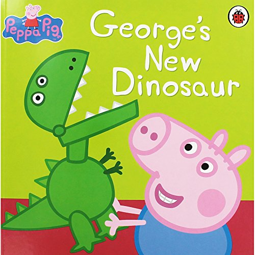 Peppa Pig: George's New Dinosaur By Mark Baker