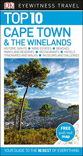 Top 10 Cape Town and the Winelands (DK Eyewitness Travel Guide) By DK