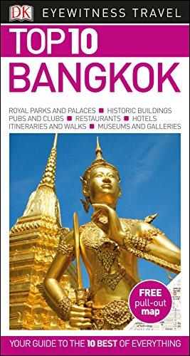 Top 10 Bangkok (DK Eyewitness Travel Guide) By DK