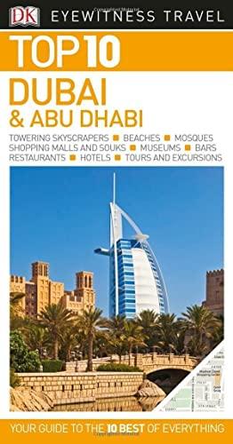 DK Eyewitness Top 10 Dubai and Abu Dhabi By DK