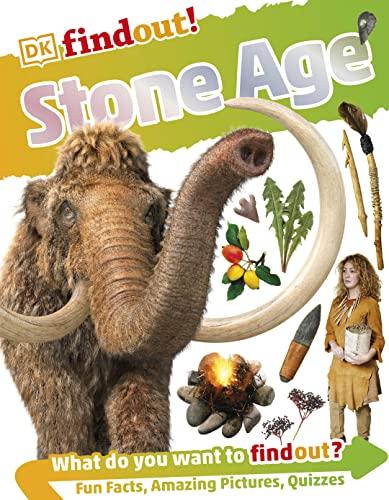 DKfindout! Stone Age By DK