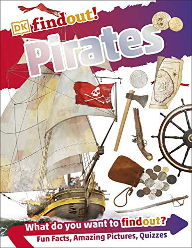 DKfindout! Pirates By DK