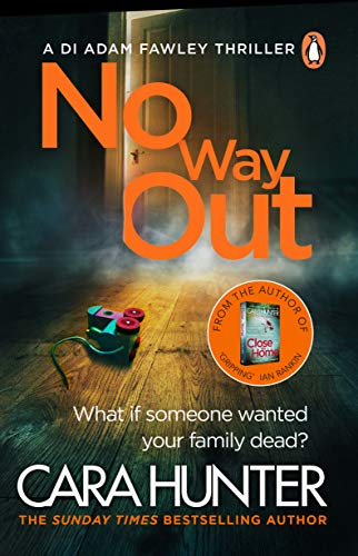 No Way Out: The most gripping book of the year from the Richard and Judy Bestselling author (DI Fawley) By Cara Hunter