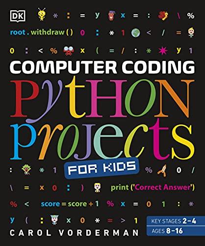 Computer Coding Python Projects for Kids von Carol Vorderman
