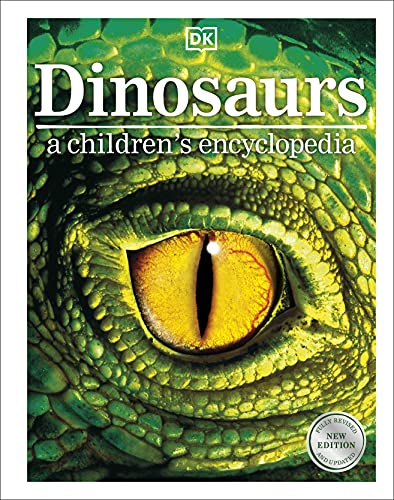 Dinosaurs A Children's Encyclopedia By DK