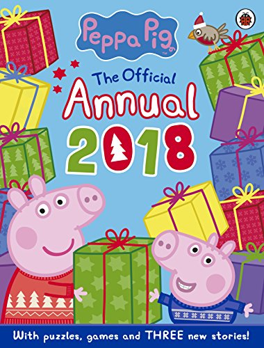 Peppa Pig: Official Annual 2018 By Peppa Pig