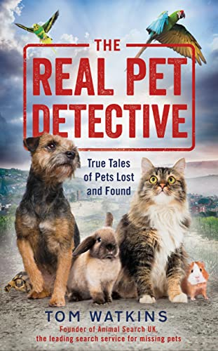 The Real Pet Detective By Tom Watkins