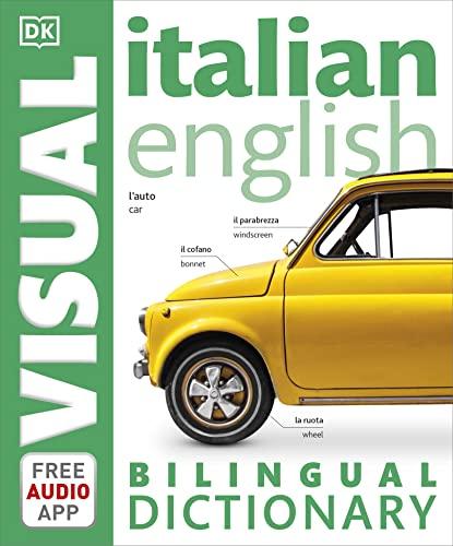 Italian-English Bilingual Visual Dictionary (DK Bilingual Visual Dictionary) By DK