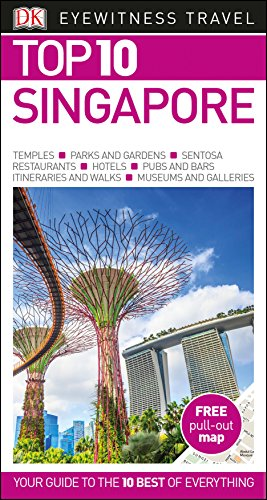 Top 10 Singapore (DK Eyewitness Travel Guide) By DK Travel