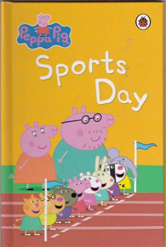 Peppa Pig Book: Sports Day By Ladybird