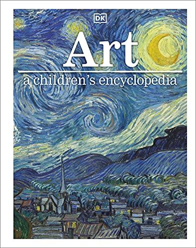 Art A Children's Encyclopedia By DK