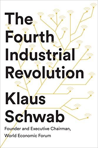 The Fourth Industrial Revolution by Klaus Schwab