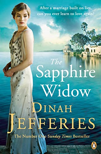 The Sapphire Widow: The Enchanting Richard & Judy Book Club Pick 2018 by Dinah Jefferies