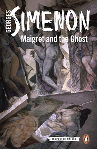 Maigret and the Ghost: Inspector Maigret #62 By Georges Simenon
