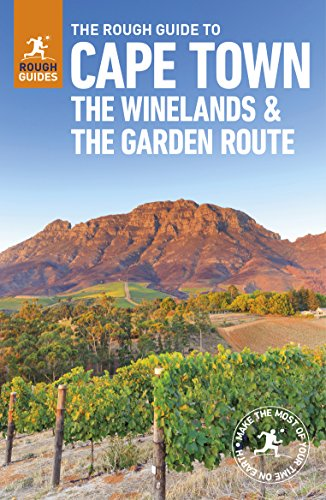 The Rough Guide to Cape Town, The Winelands and the Garden Route (Travel Guide) (Rough Guides) By Rough Guides