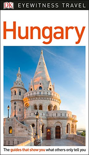 DK Eyewitness Hungary By DK Eyewitness