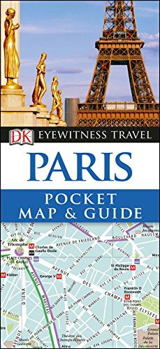 Paris Pocket Map and Guide (DK Eyewitness Travel Guide) By DK Travel