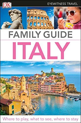 DK Eyewitness Family Guide Italy By DK Eyewitness