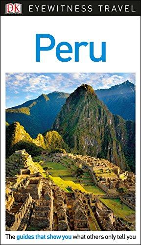 DK Eyewitness Peru By DK Eyewitness