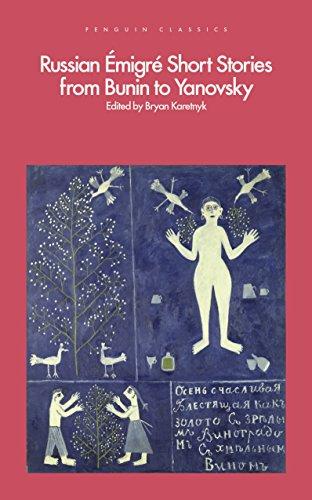 Russian Emigre Short Stories from Bunin to Yanovsky par Bryan Karetnyk