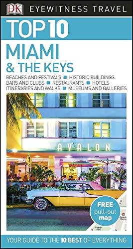 DK Eyewitness Top 10 Miami and the Keys By DK Eyewitness