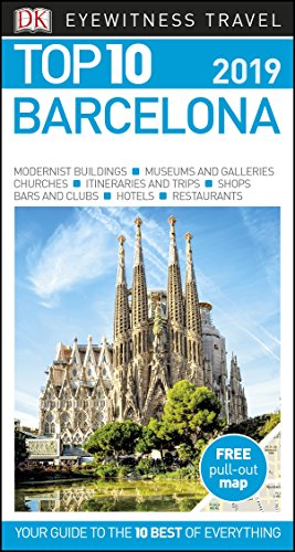 Top 10 Barcelona: 2019 (DK Eyewitness Travel Guide) By DK Travel