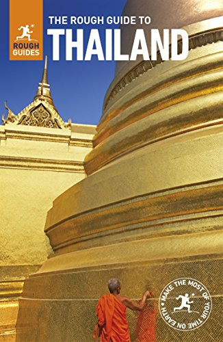 The Rough Guide to Thailand (Travel Guide) By Rough Guides