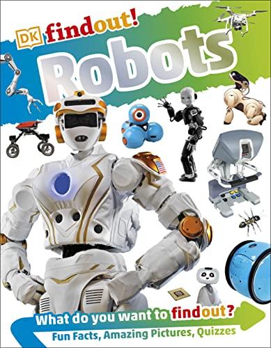 DKfindout! Robots By Dr Nathan Lepora