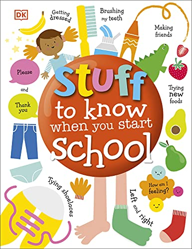 Stuff to Know When You Start School (Dk) By DK