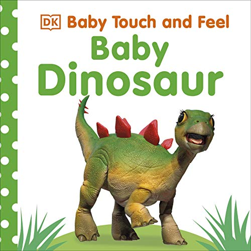 Baby Touch and Feel Baby Dinosaur By DK