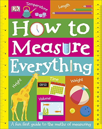 How to Measure Everything By DK