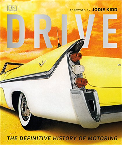 Drive: The Definitive History of Motoring By Giles Chapman