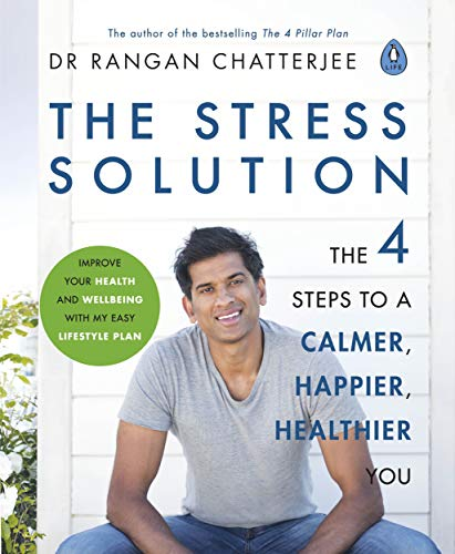 The Stress Solution By Dr Rangan Chatterjee